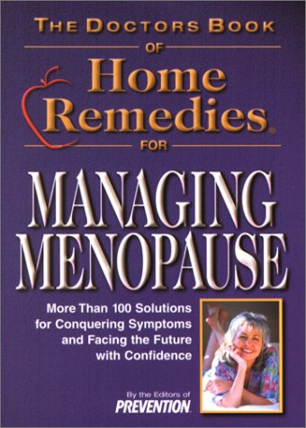9781579542344: Doctor's Book of Home Remedies for Managing Menopause: More Than 100 Solutions for