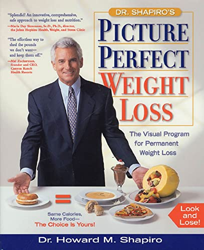 Dr Shapiro's Picture Perfect Weight Loss: The Visual Program for Permanent Weight Loss