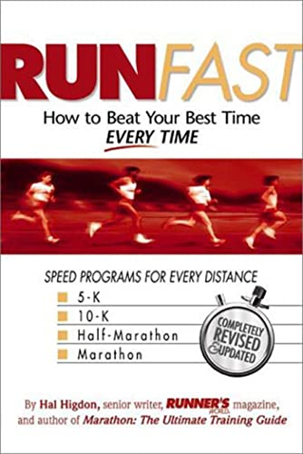 9781579542696: Run Fast: How to Beat Your Best Time Every Time.