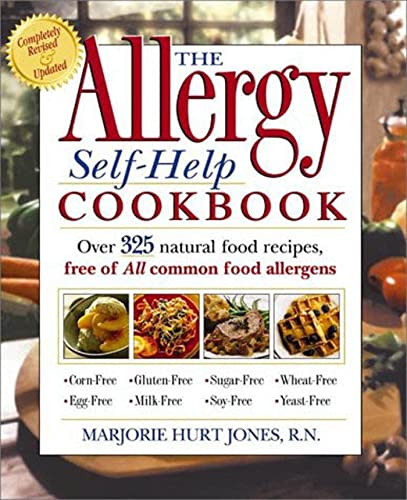 The Allergy Self-Help Cookbook: Over 325 Natural Foods Recipes, Free of All Common Food Allergens...