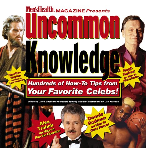 9781579542917: Uncommon Knowledge: Hundreds of How-To Tips from Your Favorite Celebs!