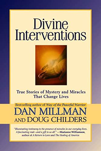 9781579543389: Divine Interventions: True Stories of Mysteries and Miracles That Change Lives
