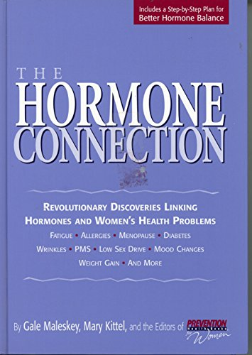 9781579543563: The Hormone Connection: Revolutionary Discoveries Linking Hormones and Women's Health Problems