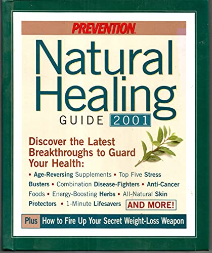 Natural Healing Guide 2001: Discover the Latest Breakthroughs To Guard Your Health: Ackley, Dana C.
