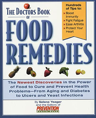 Doctor's Book of Food Remedies (1579543626) by Yeager, Selene; The Editors of Prevention Health Books; Books, Prevention Health