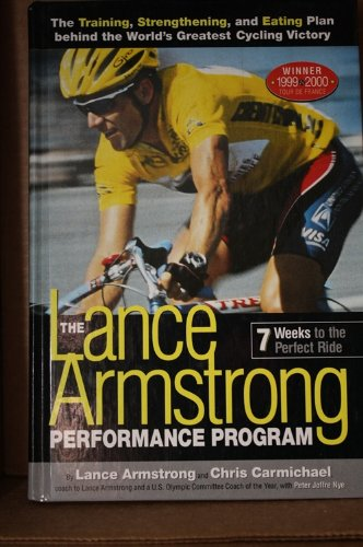 LANCE ARMSTRONG PERFORMANCE PROGRAM ** Signed By: Lance Armstrong