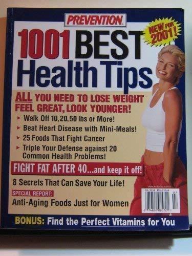 Prevention 1001 Best Health Tips: writers: Anne Alexander,