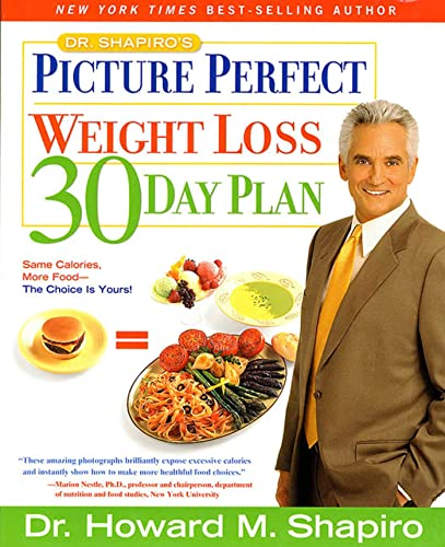 9781579544171: Dr. Shapiro's Picture Perfect Weight Loss 30 Day Plan