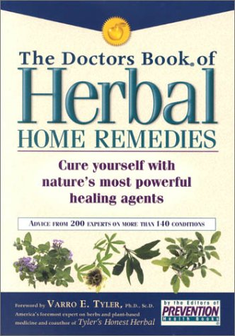 The Doctors Book of Herbal Home Remedies: The Editors of