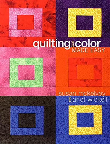 9781579545543: Quilting and Color Made Easy