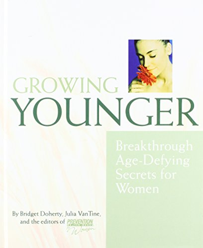 9781579545635: Growing Younger: Breakthrough Age-Defying Secrets