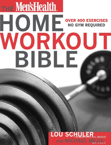 9781579545864: The Men's Health Home Workout Bible: A Do-It-Yourself Guide to Burning Fat and Building Muscle
