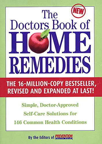 The Doctors Book Of Home Remedies Simple Doctor Approved Self Care Solutions For 146 Common Health Conditions 2002 Hardcover Revised Expanded