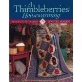 9781579546120: A Thimbleberries Housewarming: 22 Projects for Quilters