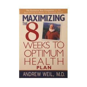 9781579546229: Maximizing the 8 Weeks to Optimum Health Plan