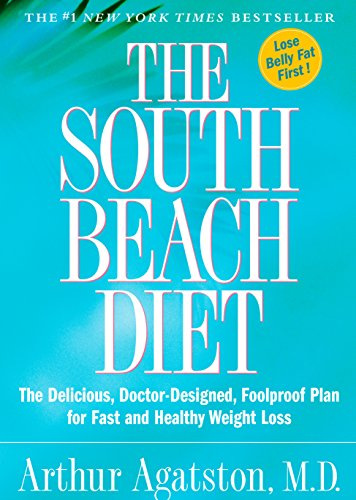 9781579546465: The South Beach Diet: The Delicious, Doctor-Designed, Foolproof Plan for Fast and Healthy Weight Loss