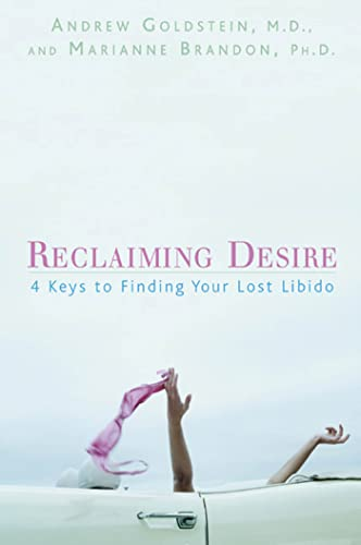 9781579546830: Reclaiming Desire: 4 Keys to Finding Your Lost Libido