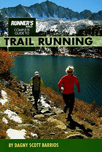 9781579547202: Runner's World Complete Guide to Trail Running