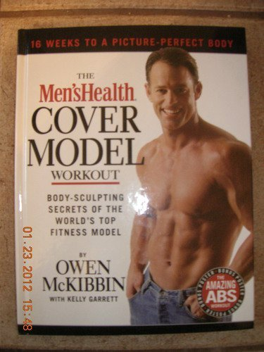 9781579547448: The Men's Health Cover Model Workout: Body-Sculpting Secrets of the World's Top Fitness Model