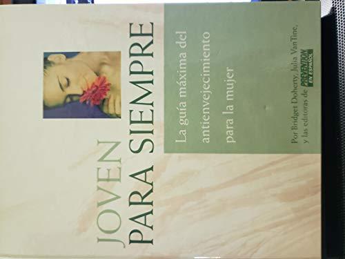 9781579547806: Rejuvenezca: La guia maxima del antienvejecimiento para la mujer (Spanish Edition)