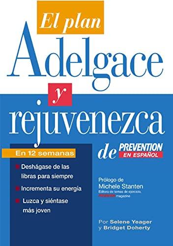 9781579548421: El El Plan Adelgace y Rejuvenezca de Prevention en Espanol (Spanish Edition)