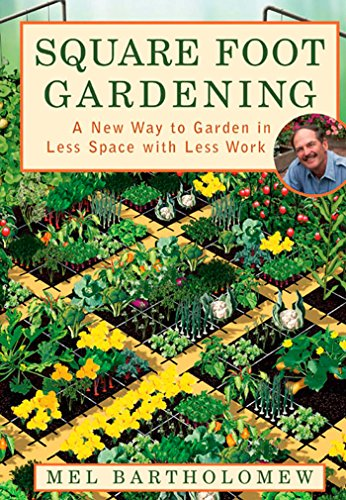 9781579548568: Square Foot Gardening: A New Way To Garden In Less Space With Less Work