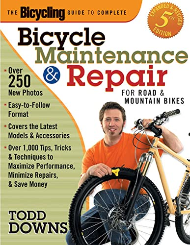 The Bicycling Guide to Complete Bicycle Maintenance and Repair: For Road and Mountain Bikes(Expan...