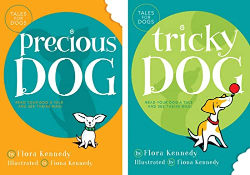 9781579549220: Precious Dog/Tricky Dog (Kennedy, Flora. Tales for Dogs.)