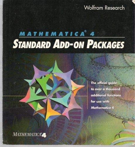 9781579550073: Mathematica 4.0 Standard Add-On Packages: The Official Guide to over a Thousand Additional Functions for Use With Mathematica 4