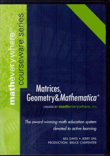 Matrices, Geometry & Mathematica: Jerry Uhl, Bill
