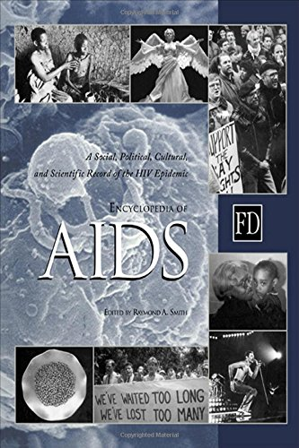 9781579580070: Encyclopedia of AIDS: A Social, Political, Cultural, and Scientific Record of the HIV Epidemic
