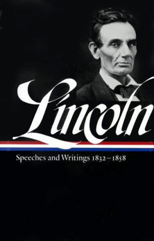 9781579580308: Abraham Lincoln: Speeches and Writings (Library of America (Hardcover))