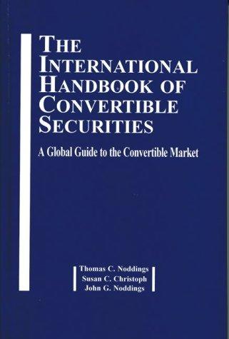 9781579580636: International Handbook of Convertible Securities