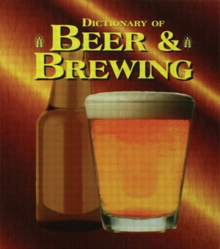 9781579580780: The Dictionary of Beer and Brewing