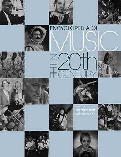 9781579580797: Encyclopedia of Music in the 20th Century