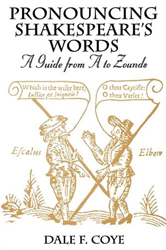 9781579580810: Pronouncing Shakespeare's Words: A Guide from A to Zounds