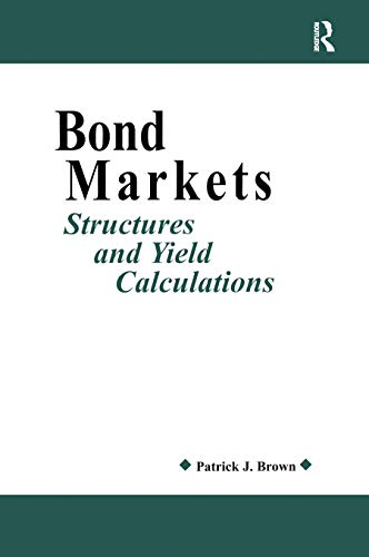 9781579580872: Bond Markets: Structures and Yield Calculations