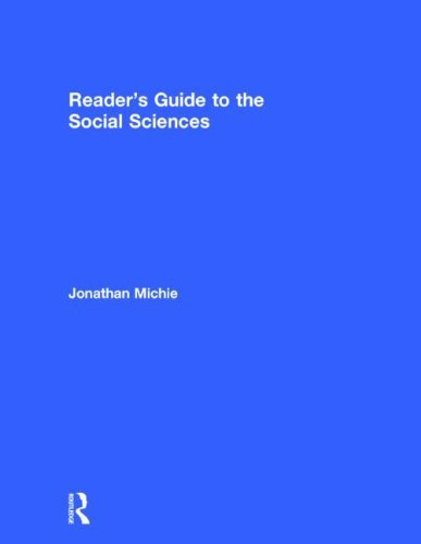 Reader's Guide to the Social Sciences (Reader's guides) (2 volume set)