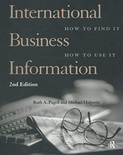 International Business Information: How To Find It, How To Use It
