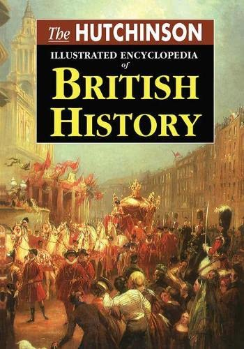 The Hutchinson Illustrated Encyclopedia of British History: Hall,Simon