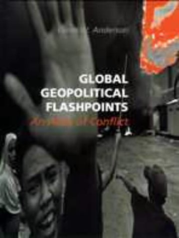 9781579581374: Global Geopolitical Flashpoints: An Atlas of Conflict