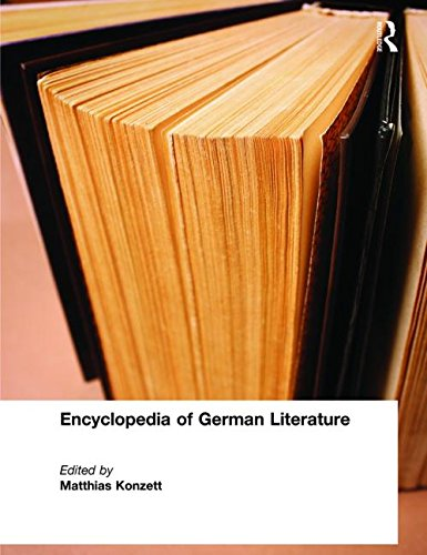 Encyclopedia of German Literature (Hardback): Matthias Konzett