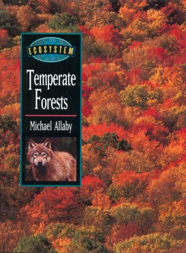 9781579581480: Ecosystems: Temperate Forests (Ecosystems S.)