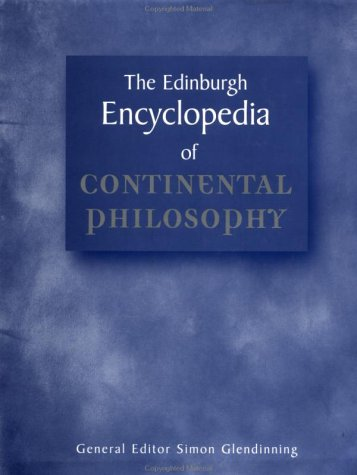 9781579581527: The Edinburgh Encyclopedia of Continental Philosophy