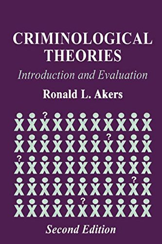 9781579581688: Criminological Theories: Introduction and Evaluation