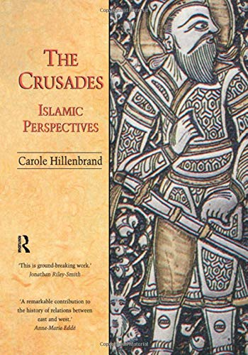 9781579582104: The Crusades: Islamic Perspectives