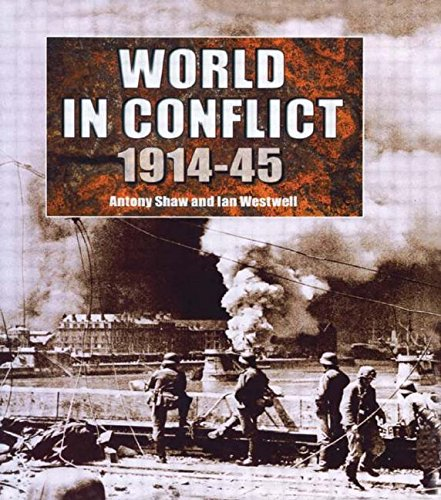 9781579582128: The World in Conflict, 1914-1945