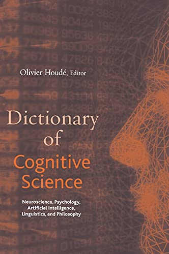 9781579582517: Dictionary of Cognitive Science: Neuroscience, Psychology, Artificial Intelligence, Linguistics, and Philosophy
