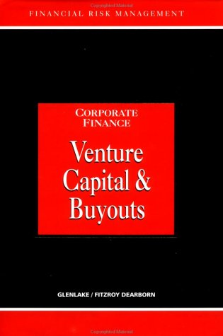 9781579582562: Venture Capital and Buyouts (Glenlake Series in Risk Management)
