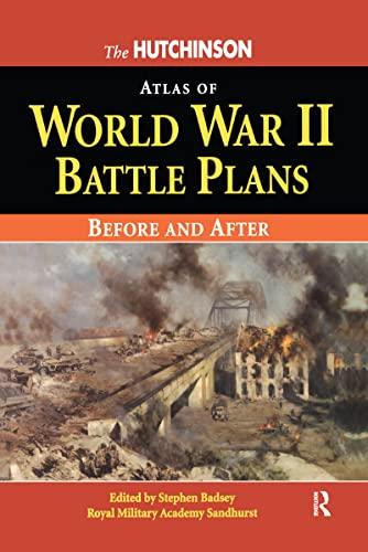 The Hutchinson Atlas of World War II Battle Plans